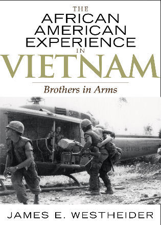 Cover image for the book The African American Experience in Vietnam: Brothers in Arms