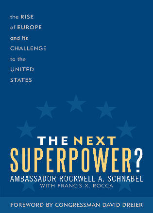 Cover image for the book The Next Superpower?: The Rise of Europe and Its Challenge to the United States