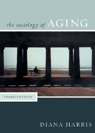 Cover image for the book Sociology of Aging, Third Edition