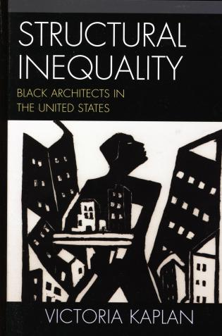 Cover image for the book Structural Inequality: Black Architects in the United States