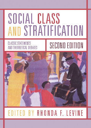 Cover image for the book Social Class and Stratification: Classic Statements and Theoretical Debates, Second Edition