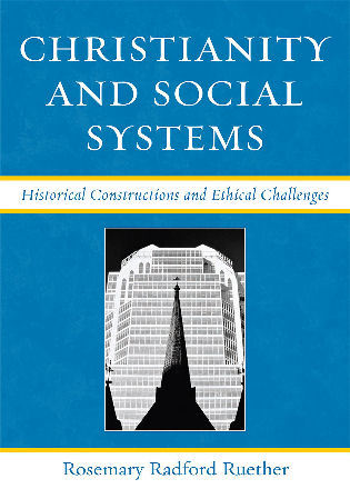 Cover image for the book Christianity and Social Systems: Historical Constructions and Ethical Challenges
