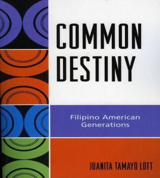 Cover image for the book Common Destiny: Filipino American Generations