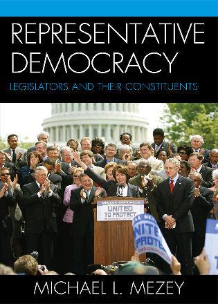 Cover image for the book Representative Democracy: Legislators and their Constituents