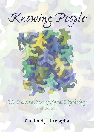 Cover image for the book Knowing People: The Personal Use of Social Psychology, Second Edition