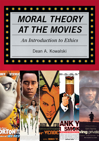 Cover image for the book Moral Theory at the Movies: An Introduction to Ethics