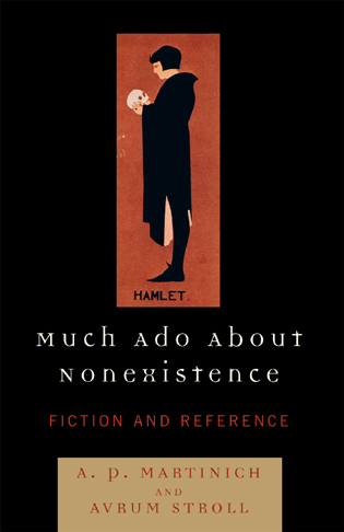Cover image for the book Much Ado About Nonexistence: Fiction and Reference