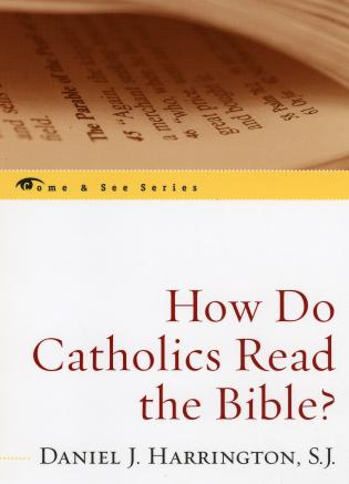 Cover image for the book How Do Catholics Read the Bible?