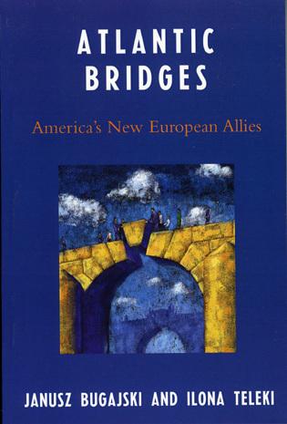 Cover image for the book Atlantic Bridges: America's New European Allies