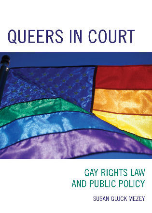 Cover image for the book Queers in Court: Gay Rights Law and Public Policy