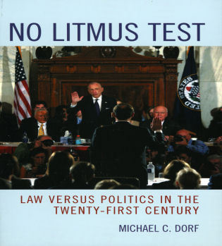Cover image for the book No Litmus Test: Law versus Politics in the Twenty-First Century