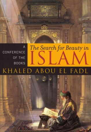 Cover image for the book The Search for Beauty in Islam: A Conference of the Books