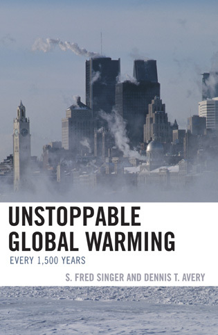 Cover image for the book Unstoppable Global Warming: Every 1,500 Years