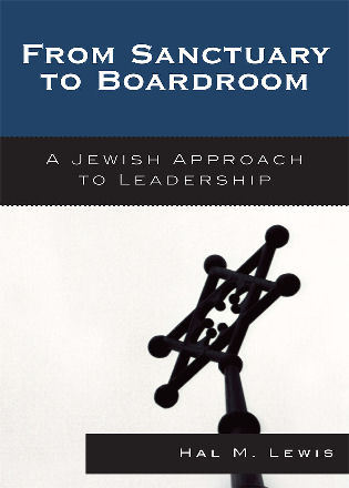 Cover image for the book From Sanctuary to Boardroom: A Jewish Approach to Leadership