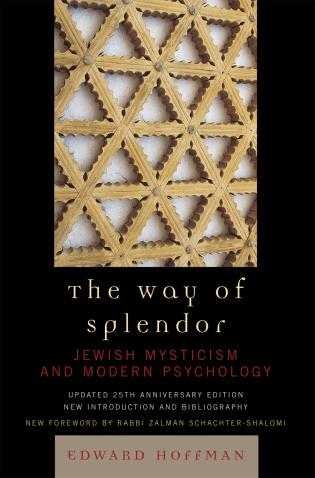 Cover image for the book The Way of Splendor: Jewish Mysticism and Modern Psychology, updated 25th Anniversary Edition