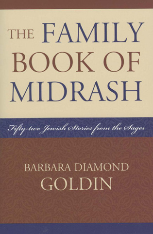 Cover image for the book The Family Book of Midrash: 52 Jewish Stories from the Sages