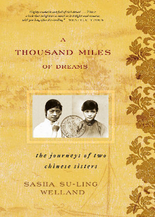 Cover image for the book A Thousand Miles of Dreams: The Journeys of Two Chinese Sisters