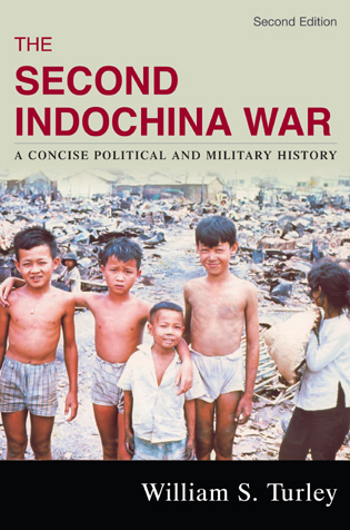 Cover image for the book The Second Indochina War: A Concise Political and Military History, Second Edition