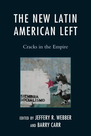 Cover image for the book The New Latin American Left: Cracks in the Empire