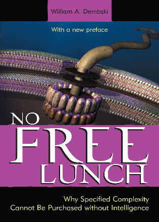 Cover image for the book No Free Lunch: Why Specified Complexity Cannot Be Purchased without Intelligence