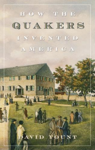Cover image for the book How the Quakers Invented America