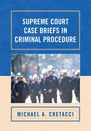 Casebriefs: Criminal Procedure
