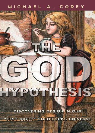 Cover image for the book The God Hypothesis: Discovering Divine Design in Our 'Just Right' Goldilocks Universe