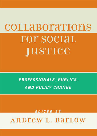 Cover image for the book Collaborations for Social Justice: Professionals, Publics, and Policy Change