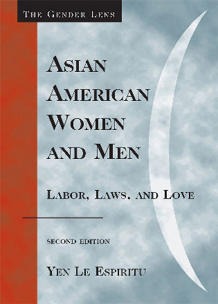 Cover image for the book Asian American Women and Men: Labor, Laws, and Love, Second Edition