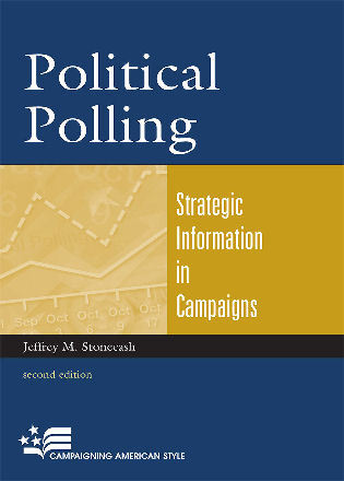 Cover image for the book Political Polling: Strategic Information in Campaigns, Second Edition