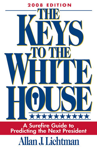 Cover image for the book The Keys to the White House: A Surefire Guide to Predicting the Next President, 2008 Edition