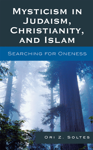 Cover image for the book Mysticism in Judaism, Christianity, and Islam: Searching for Oneness