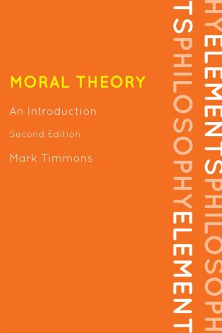 Cover image for the book Moral Theory: An Introduction, Second Edition