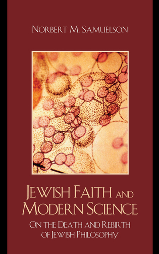 Cover image for the book Jewish Faith and Modern Science: On the Death and Rebirth of Jewish Philosophy