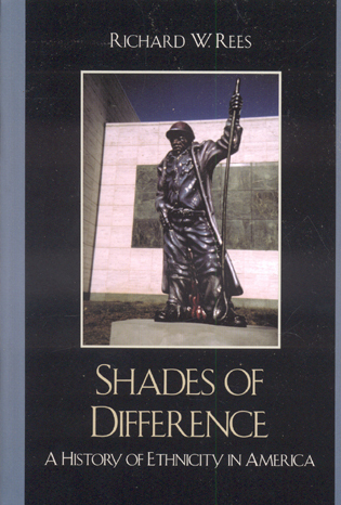 Cover image for the book Shades of Difference: A History of Ethnicity in America