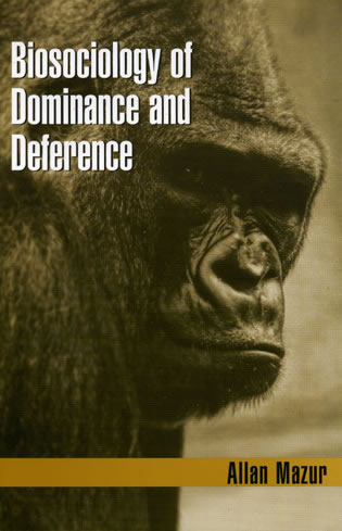Cover image for the book Biosociology of Dominance and Deference