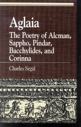Cover image for the book Aglaia: The Poetry of Alcman, Sappho, Pindar, Bacchylides, and Corinna