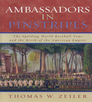 Cover image for the book Ambassadors in Pinstripes: The Spalding World Baseball Tour and the Birth of the American Empire