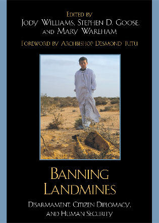 Cover image for the book Banning Landmines: Disarmament, Citizen Diplomacy, and Human Security
