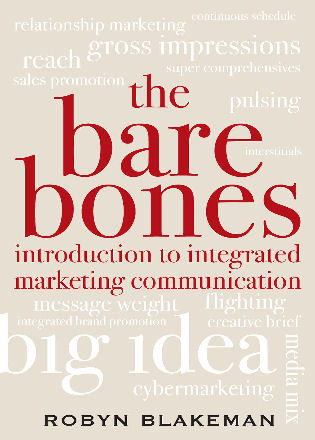 Cover image for the book The Bare Bones Introduction to Integrated Marketing Communication