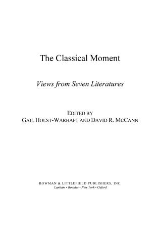 Cover image for the book The Classical Moment: Views from Seven Literatures