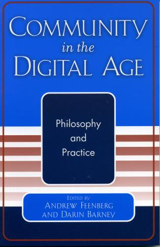 Cover image for the book Community in the Digital Age: Philosophy and Practice
