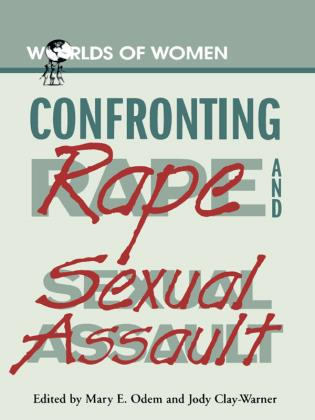 Cover image for the book Confronting Rape and Sexual Assault