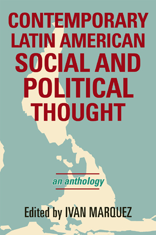 Cover image for the book Contemporary Latin American Social and Political Thought: An Anthology