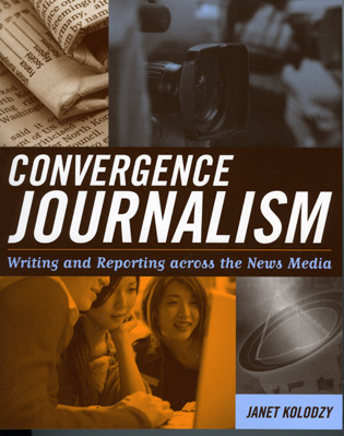 Cover image for the book Convergence Journalism: Writing and Reporting across the News Media