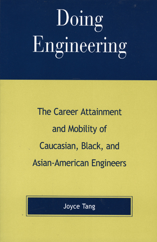Cover image for the book Doing Engineering: The Career Attainment and Mobility of Caucasian, Black, and Asian-American Engineers