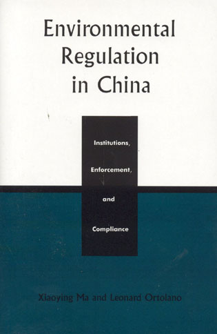 Cover image for the book Environmental Regulation in China: Institutions, Enforcement, and Compliance