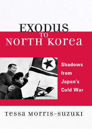 Cover image for the book Exodus to North Korea: Shadows from Japan's Cold War