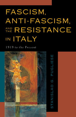 Cover image for the book Fascism, Anti-Fascism, and the Resistance in Italy: 1919 to the Present
