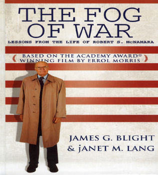 Cover image for the book The Fog of War: Lessons from the Life of Robert S. McNamara
